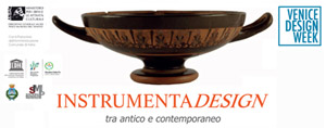 INSTRUMENTADESIGN tra antico e contemporaneo 2019 | Venice Design Week, > 25 JUN. 2019