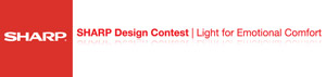Sharp Design Contest | Light For Emotional Comfort 2012 | deadline: 5 ottobre 2012