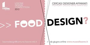 Design for Food Design to Feed, Premio Lissone Design 2013