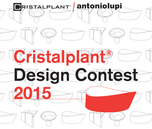 Cristalplant Design Contest 2015 - in collaborazione con Antoniolupi  > 12 JAN. 2015